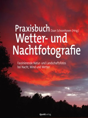 cover image of Praxisbuch Wetter- und Nachtfotografie
