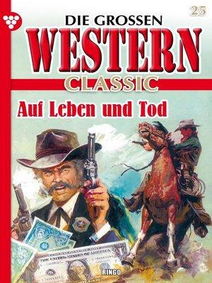 cover image of Die großen Western Classic 25 – Western