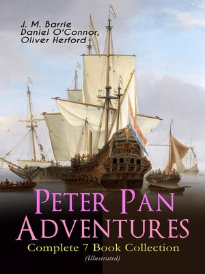cover image of Peter Pan Adventures – Complete 7 Book Collection