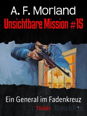 cover image of Unsichtbare Mission #15