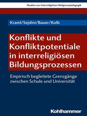 cover image of Konflikte und Konfliktpotentiale in interreligiösen Bildungsprozessen