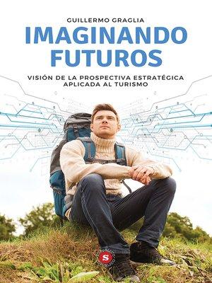 cover image of Imaginando futuros