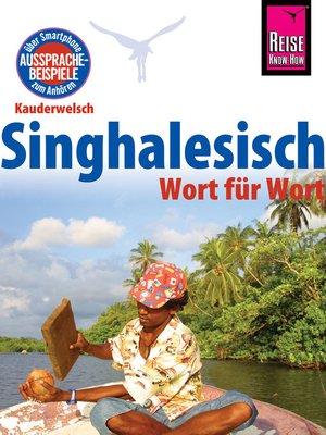 cover image of Reise Know-How Sprachführer Singhalesisch--Wort für Wort