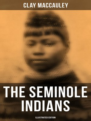 cover image of The Seminole Indians (Illustrated Edition)