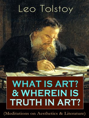 cover image of What Is Art? & Wherein Is Truth in Art? (Meditations on Aesthetics & Literature)