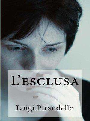 cover image of L'esclusa