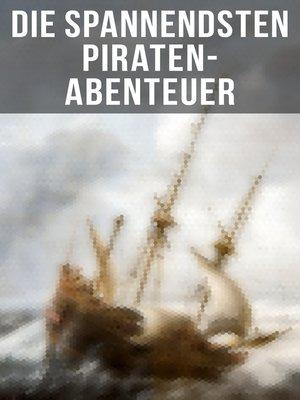 cover image of Die spannendsten Piraten-Abenteuer