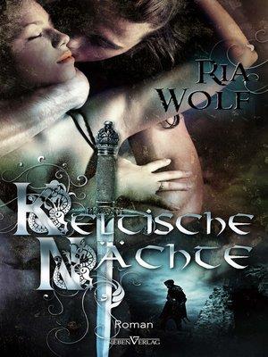 cover image of Keltische Nächte