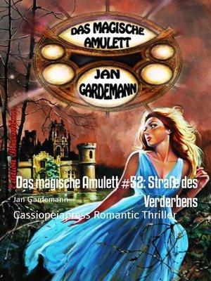 cover image of Das magische Amulett #52