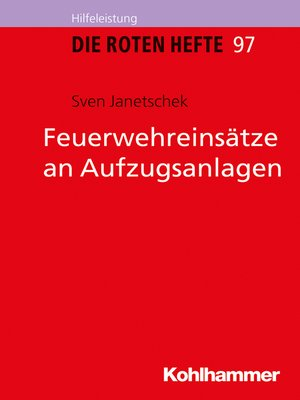 cover image of Feuerwehreinsätze an Aufzugsanlagen