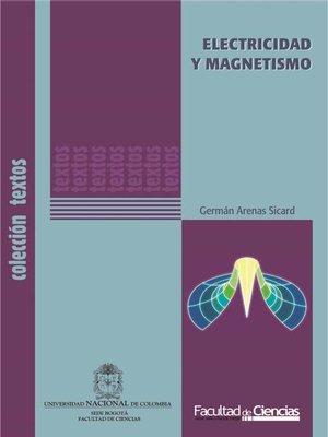 cover image of Electricidad y magnetismo