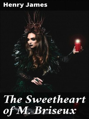 cover image of The Sweetheart of M. Briseux