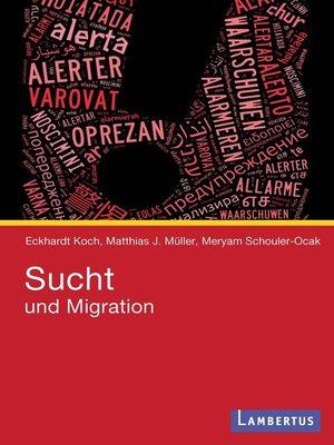 cover image of Sucht und Migration