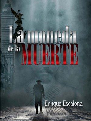 cover image of La moneda de la muerte