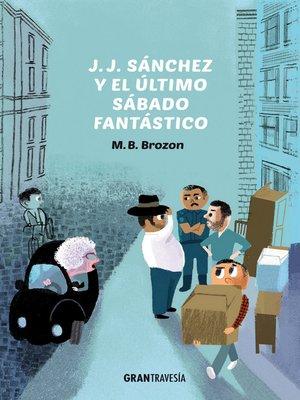 cover image of J.J. Sánchez y el último sábado fantástico
