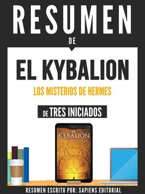 """cover image of Resumen De """"El Kybalion"""