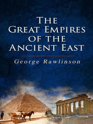 cover image of The Great Empires of the Ancient East