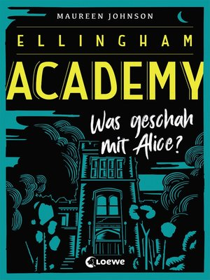 cover image of Ellingham Academy 1--Was geschah mit Alice?