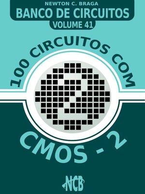 cover image of 100 Circuitos com CMOS e TTLs--2