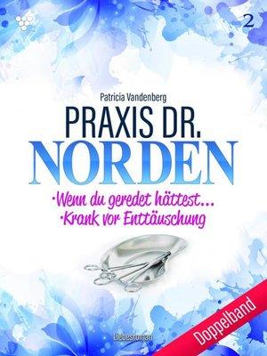 cover image of Praxis Dr. Norden 2 – Arztroman