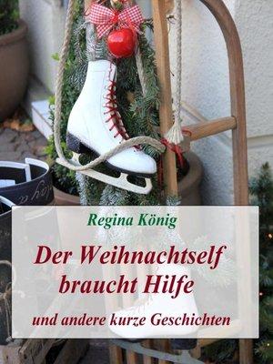 cover image of Der Weihnachtself braucht Hilfe