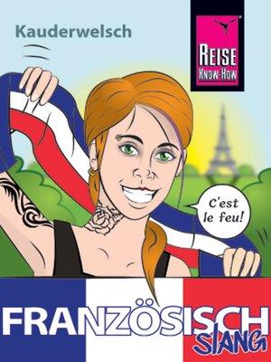 cover image of Französisch Slang--das andere Französisch