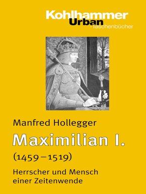 cover image of Maximilian I.