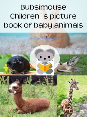 cover image of Bubsimouse Children´s picture book of baby animals