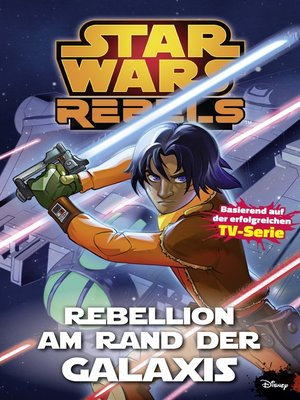 cover image of Star Wars Rebels, Band 3--Rebellion am Rande der Galaxis
