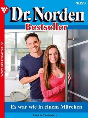 cover image of Dr. Norden Bestseller 273 – Arztroman
