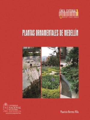 cover image of Plantas ornamentales de Medellín