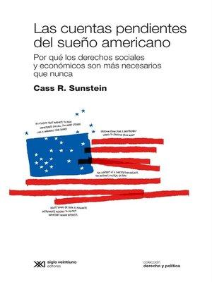 cover image of Las cuentas pendientes del sueño americano