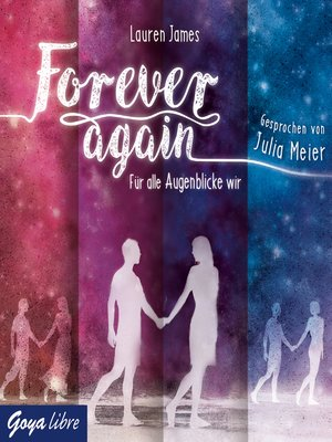 cover image of Forever again. Für alle Augenblicke wir