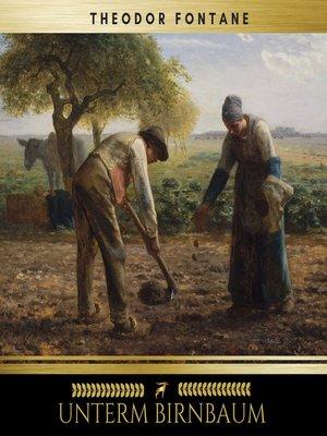 cover image of Unterm Birnbaum