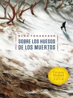 cover image of Sobre los huesos de los muertos