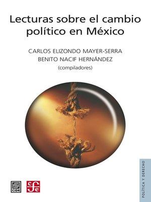 cover image of Lecturas sobre el cambio político en México