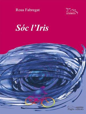 cover image of Sóc l'Iris