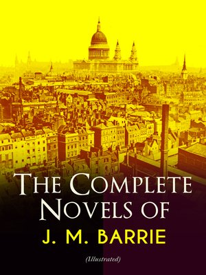 cover image of The Complete Novels of J. M. Barrie