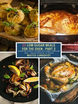 cover image of 25 Low-Sugar Meals for the Oven--Part 2