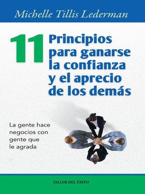 cover image of 11 principios para ganarse la confianza y el aprecio de los demás