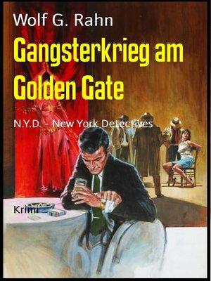 cover image of Gangsterkrieg am Golden Gate
