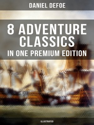 cover image of 8 ADVENTURE CLASSICS IN ONE PREMIUM EDITION (Illustrated)