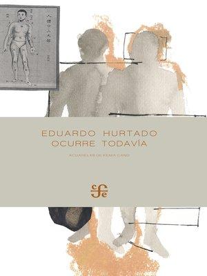 cover image of Ocurre todavía