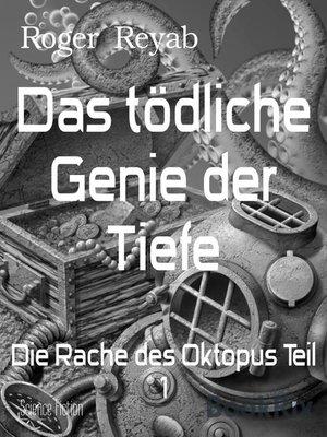 cover image of Das tödliche Genie der Tiefe