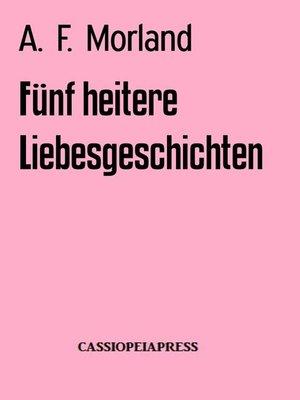 cover image of Fünf heitere Liebesgeschichten