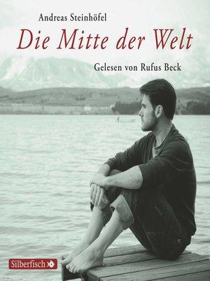 cover image of Die Mitte der Welt