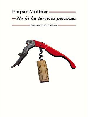cover image of No hi ha terceres persones
