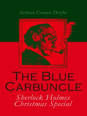 cover image of The Blue Carbuncle--Sherlock Holmes Christmas Special