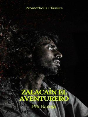 cover image of Zalacaín el aventurero (Prometheus Classics)