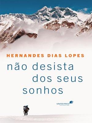 cover image of Não desista dos seus sonhos